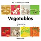 My First Bilingual Book–Vegetables (English–Arabic) Cover Image