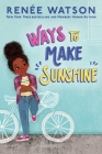 Ways to Make Sunshine (A Ryan Hart Story #1) Cover Image