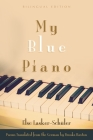 My Blue Piano: Bilingual Edition (Judaic Traditions in Literature) Cover Image