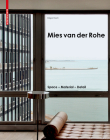 Mies Van Der Rohe: Space - Material - Detail Cover Image