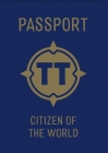 Tiny Travelers Passport: Citizen of the World Cover Image