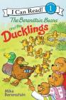 The Berenstain Bears and the Ducklings (I Can Read Level 1) Cover Image