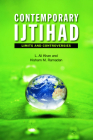 Contemporary Ijtihad: Limits and Controversies Cover Image