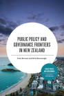 Public Policy and Governance Frontiers in New Zealand Cover Image