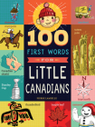 100 First Words for Little Canadians Cover Image