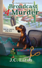 Broadcast 4 Murder (Sophie Kimball Mystery #7) Cover Image