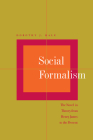 Social Formalism: The Novel in Theory from Henry James to the Present Cover Image