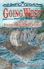 Going West Book 3: The Feather River Adventure Book 3 Cover Image