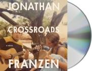 Crossroads: A Novel Cover Image
