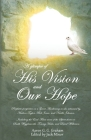 A glimpse of His Vision and Our Hope Cover Image
