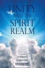 Unity and the Spirit Realm Cover Image