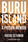 Buru Island: A Prison Memoir (Herb Feith Translation Series) Cover Image