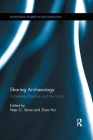 Sharing Archaeology: Academe, Practice and the Public (Routledge Studies in Archaeology) Cover Image