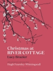 Christmas at River Cottage Cover Image