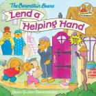 The Berenstain Bears Lend a Helping Hand (First Time Books(R)) Cover Image