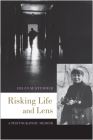 Risking Life and Lens: A Photographic Memoir Cover Image