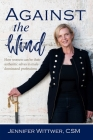 Against the Wind: How women can be their authentic selves in male-dominated professions Cover Image