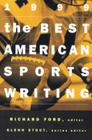 The Best American Sports Writing 1999 (The Best American Series ®) Cover Image