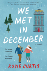 We Met in December: A Novel Cover Image
