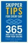 Skipper Tips for Every Day: 365 ways to get the most from your sailing Cover Image