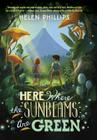 Here Where the Sunbeams Are Green Cover Image