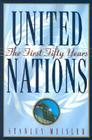 United Nations: The First Fifty Years Cover Image