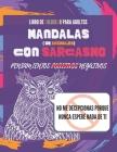 Libro de colorear para adultos: Mandalas con Sarcasmo. Pensamientos positivos negativos. No me decepcionas porque nunca espere nada de ti: Ilustracion Cover Image
