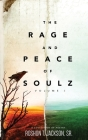 The Rage and Peace of Soulz Cover Image