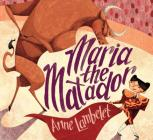 Maria the Matador Cover Image