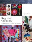 Rag Rug Creations: An Exploration of Colour and Surface (Textiles Handbooks) Cover Image