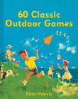 60 Classic Outdoor Games Cover Image