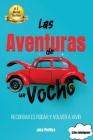 Las Aventuras de un Vocho: Recordar es rodar y volver a vivir Cover Image