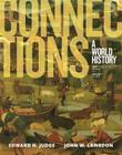 Connections: A World History, Volume 1, Plus New Myhistorylab for World History Cover Image