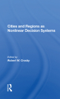 Cities and Regions as Nonlinear Decision Systems Cover Image