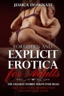 Forbidden and Explicit Erotica for Adults: The craziest stories you've ever read. Orgy and couple swapping that you don't even know Cover Image