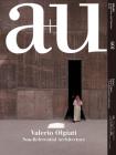 A+u 20:10, 601: Valerio Olgiati - Non-Referential Architecture Cover Image