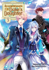 Accomplishments of the Duke's Daughter (Light Novel) Vol. 3 Cover Image