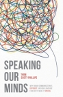 Speaking Our Minds: Why Human Communication Is Different, and How Language Evolved to Make It Special Cover Image