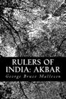 Rulers of India: Akbar Cover Image