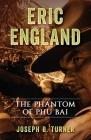 Eric England: The Phantom of Phu Bai Cover Image