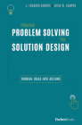 From Problem Solving to Solution Design: Turning Ideas Into Actions Cover Image