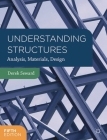Understanding Structures: Analysis, Materials, Design Cover Image