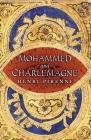 Mohammed and Charlemagne Cover Image