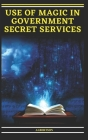 Use of Magic in Government Secret Services Cover Image