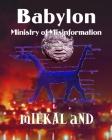 Babylon Ministry of Misinformation Cover Image