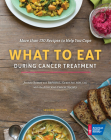 What to Eat During Cancer Treatment Cover Image