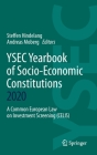 Ysec Yearbook of Socio-Economic Constitutions 2020: A Common European Law on Investment Screening (Celis) Cover Image