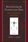 Reconstructing the Confucian DAO: Zhu XI's Appropriation of Zhou Dunyi Cover Image