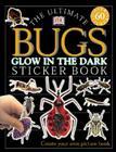 Ultimate Sticker Book: Glow in the Dark: Bugs (Ultimate Sticker Books) Cover Image
