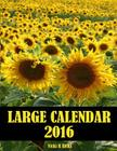 Large Calendar 2016: 14 month Calendar for 2016 in a large 8.5 x 11 inch book. See important dates at a glance in front section of the larg Cover Image
